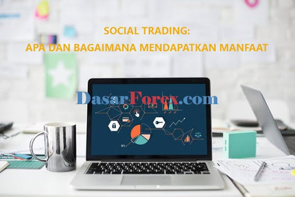 Manfaat Social Trading